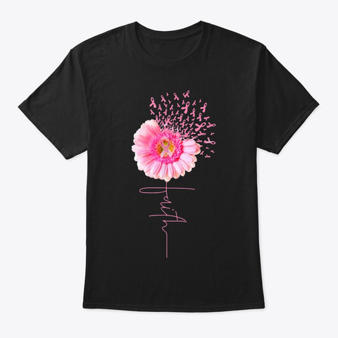 Pink Ribbon Daisy Faith   Breast Cancer Black T-Shirt Front