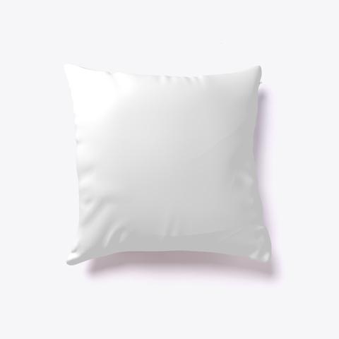 """I Eat My Green"" Throw Pillow White T-Shirt Back"