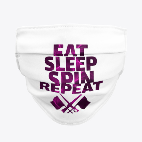 Color Guard Eat, Sleep, Spin Face Mask Standard T-Shirt Front