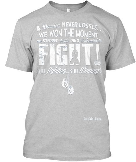 Brain Cancer Awareness Still Winning Light Steel Camiseta Front