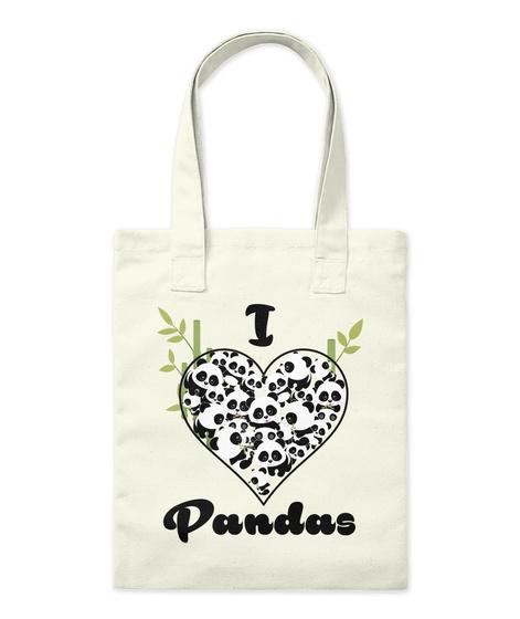 I Love Pandas Natural T-Shirt Front