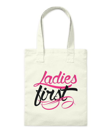 Ladies First Natural T-Shirt Front