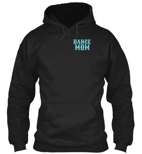 Dance Mom Black T-Shirt Front