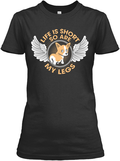 Life Is Short So Are My Legs Black áo T-Shirt Front
