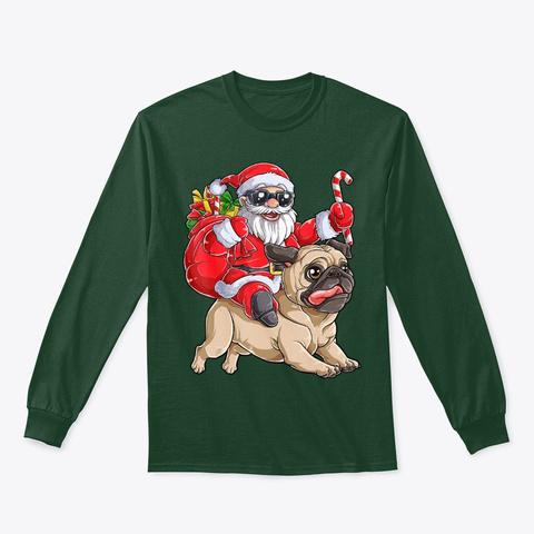 Christmas Santa Claus Riding Pug Xmas Forest Green T-Shirt Front