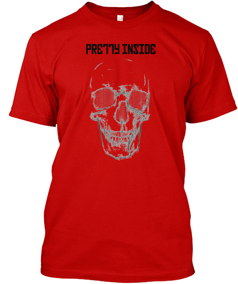 Pretty Inside Classic Red T-Shirt Front