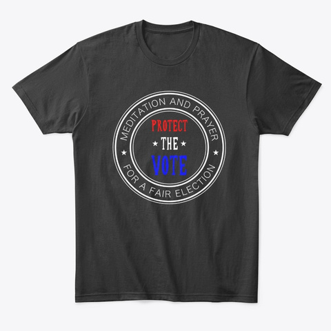 Protect The Vote Black T-Shirt Front