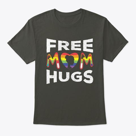 Free Mom Hugs Pride T Shirt Smoke Gray T-Shirt Front