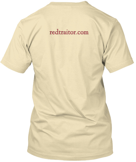 Redtraitor.Com Cream T-Shirt Back