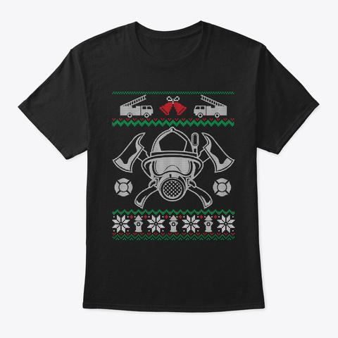 Firefighter Ugly Christmas Sweatshirt Black T-Shirt Front