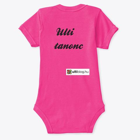 Ulti Tanonc Gyerekcuccok Hot Pink T-Shirt Back