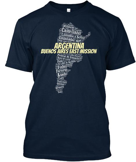Milanesa Castellano Liamados A Servir Empanadas Argentina Buenos Aires East Mission Futbol Facturas Asado New Navy T-Shirt Front