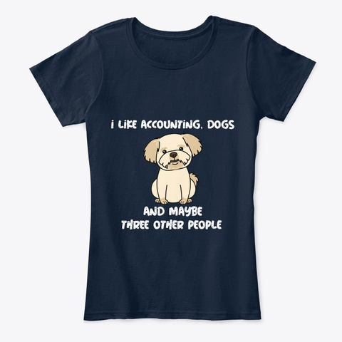 Funny Accounting Accountant Dog Person New Navy T-Shirt Front