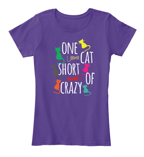 One Cat Short Of Crazy Purple T-Shirt Front