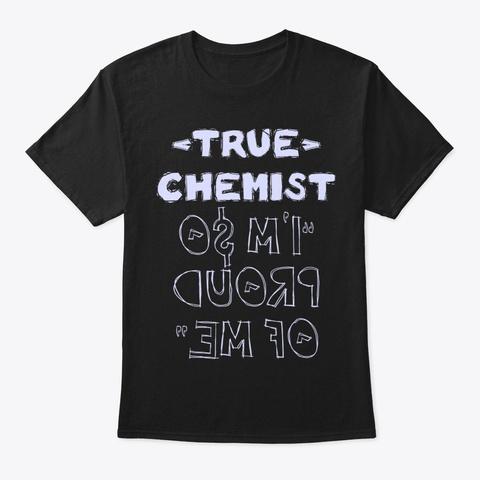True Chemist Shirt Black T-Shirt Front