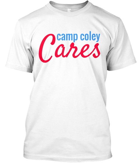 Cares Camp Coley White T-Shirt Front