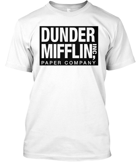 Dunder Mifflin,Inc Papaer Company White T-Shirt Front