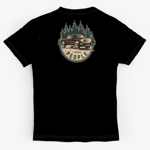 I Hate People Black T-Shirt Back