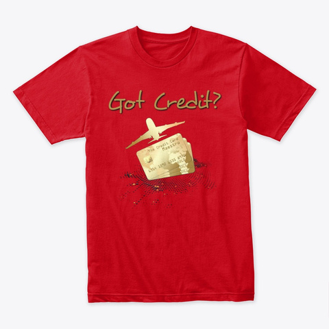 Got Credit Red T-Shirt Front