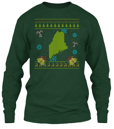 Maine Christmas Ugly Shirt Forest Green T-Shirt Front