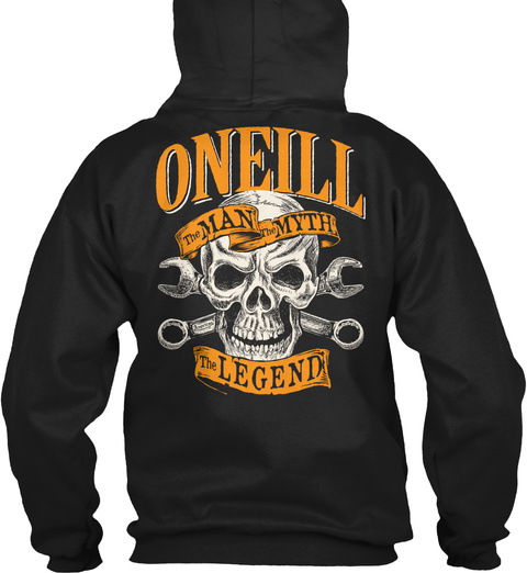 Oneill The Man The Myth The Legend Black T-Shirt Back