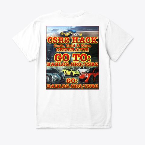 Csr2 Cheats Hacks White T-Shirt Back