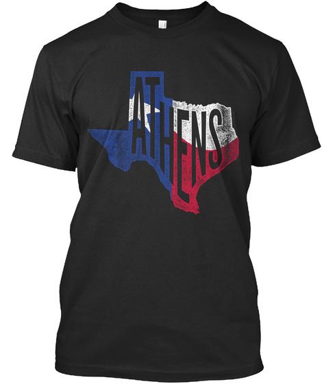 Athens, Texas Proud Tee Black T-Shirt Front