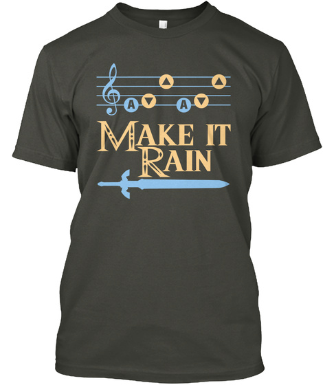 A A Make It Rain  Smoke Gray T-Shirt Front