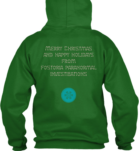 Merry Christmas And Happy Holidays From Fostoria Paranormal Investigations Irish Green T-Shirt Back