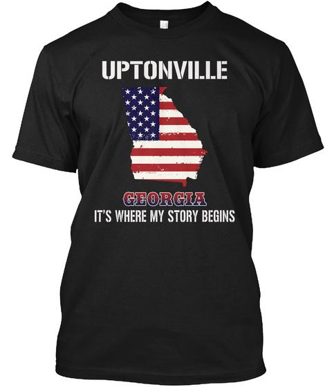 Uptonville Ga   Story Begins Black T-Shirt Front