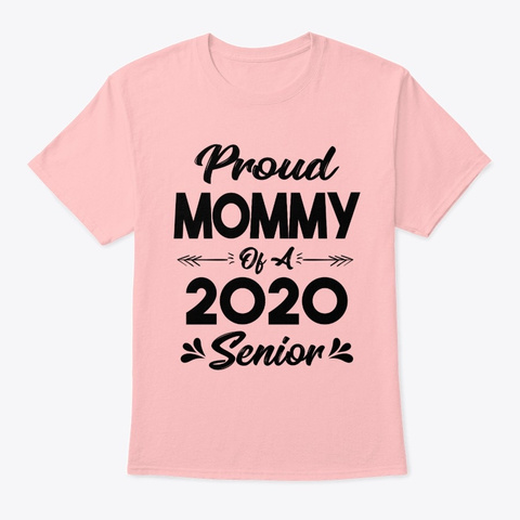Proud Mommy Of A 2020 Senior Shirt Pale Pink T-Shirt Front