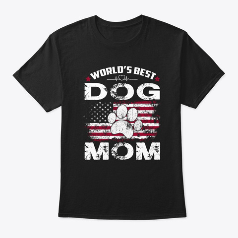World's Best Dog Mom Vintage Gift T Shirt Black T-Shirt Front