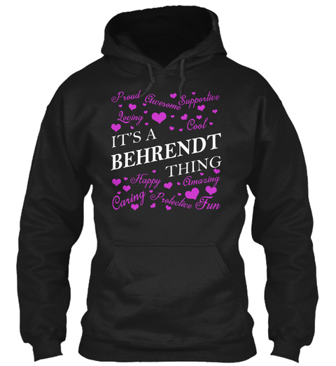 Its A Behrendt Thing Black T-Shirt Front