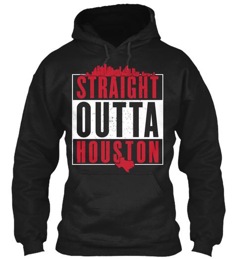 Straight Outta Houston  Black T-Shirt Front