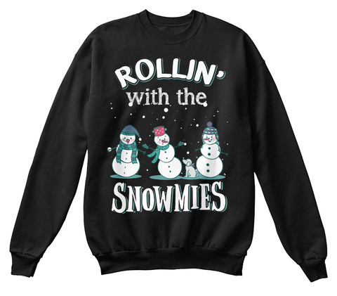 Rollin' With The Snowmies Christmas  Black T-Shirt Front