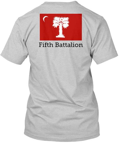 Fifth Battalion Light Steel T-Shirt Back