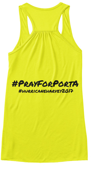 #Prayforporta #Hurricaneharvey2017 Neon Yellow Women's Tank Top Back