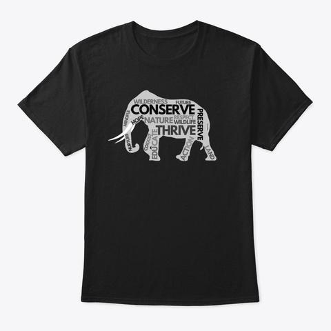 Elephant Conserve   Black T-Shirt Front