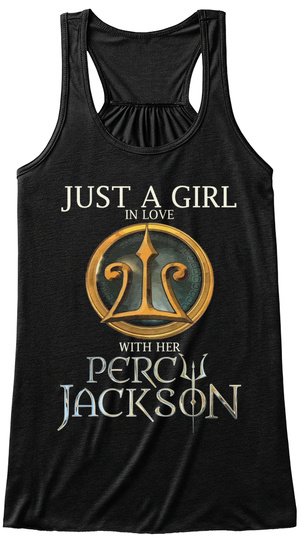 Just A Girl In Love With Her Percy Jackson Black T-Shirt Front