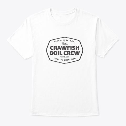 Crawfish Boil Crew Cajun Seafood Festiva White T-Shirt Front