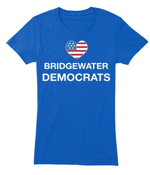 Bridgewater  Democrats Royal T-Shirt Front