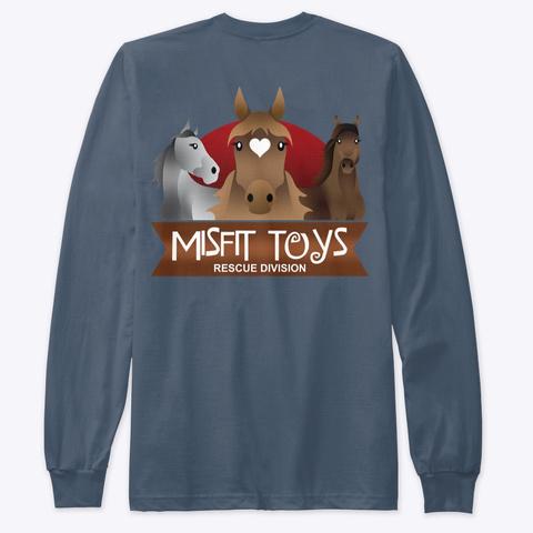 Misfit Toys Horse Rescue  Indigo T-Shirt Back
