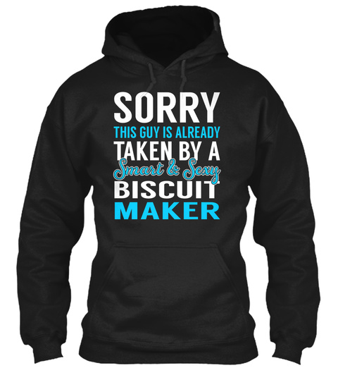 Biscuit Maker   Smart Sexy Black T-Shirt Front