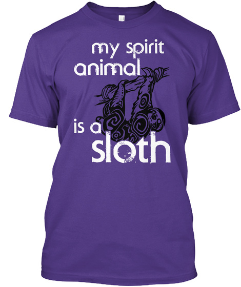 My Spirit Animal Is A Sloth Purple T-Shirt Front