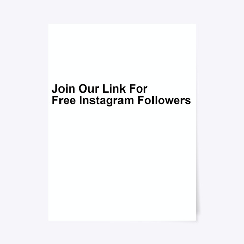 @@Free Instagram Followers More 2020 Standard T-Shirt Front