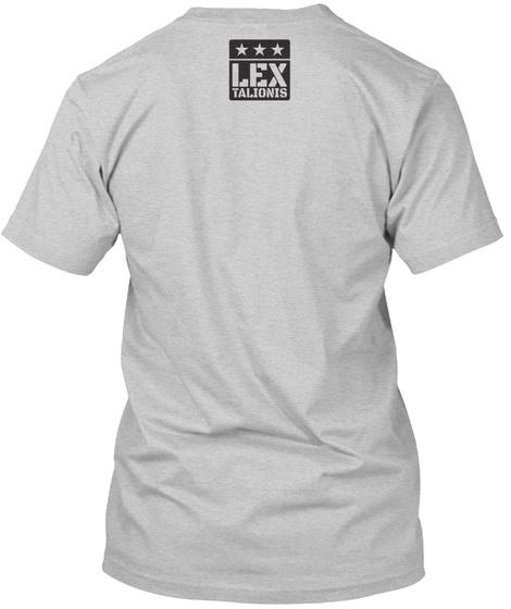 Lex Talionis Light Steel T-Shirt Back