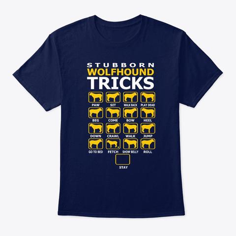 Stubborn Wolfhound Dog Tricks Funny Navy T-Shirt Front