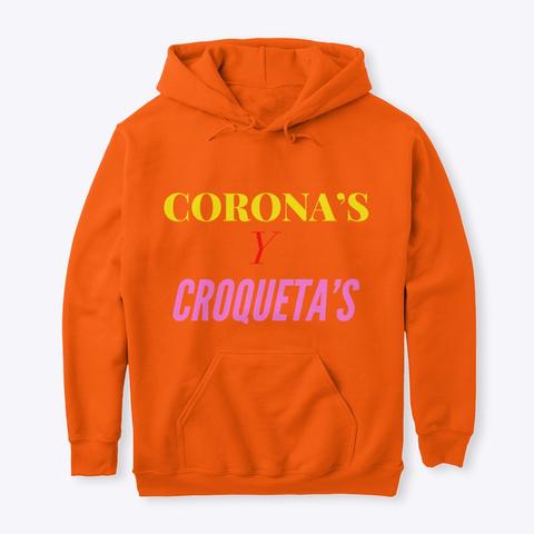 Corona's Y Croqueta's Safety Orange T-Shirt Front