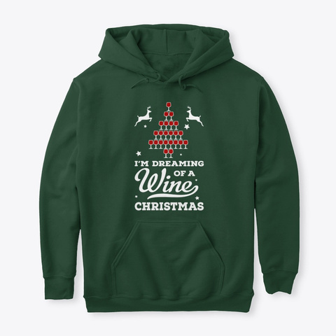 Wine Christmas Forest Green T-Shirt Front