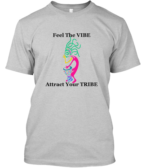Vibe Brings Tribe Light Steel T-Shirt Front